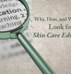 Why, How and Where to Look for Skin Care Education