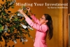 Minding Your Investment