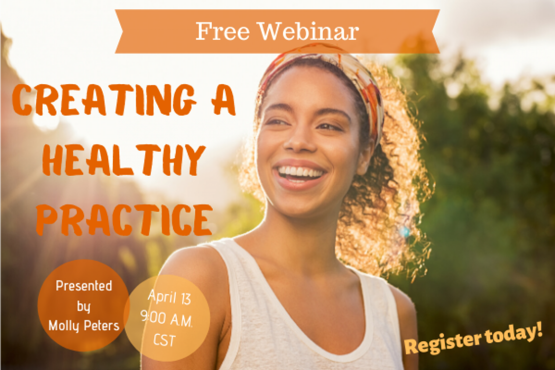 Creating a Healthy Practice