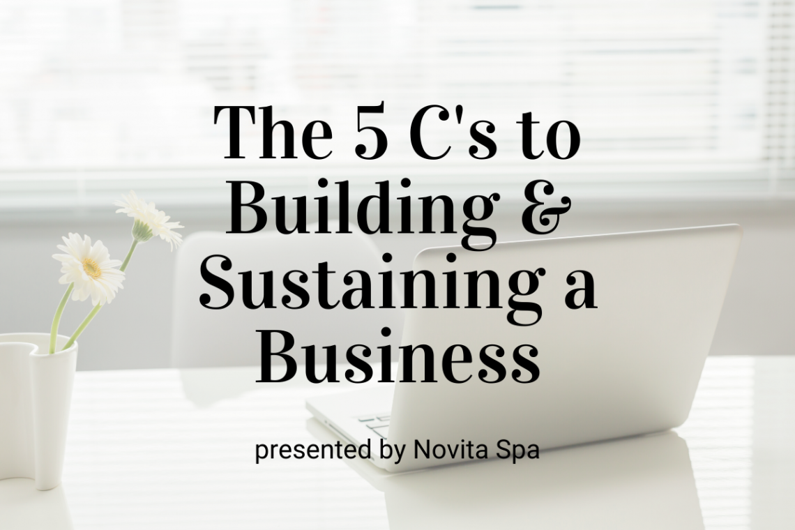 The 5 C's to Building and Sustaining a Skin Care Business In An Unprecedented Time