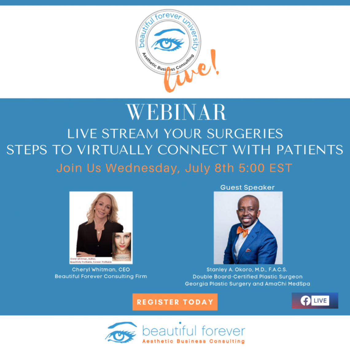 Live Stream Your Surgeries - Steps to Virtually Connect with Patients, Cheryl Whitman and Stanley Okoro, MD