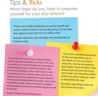 Tips and Tricks: What steps do you take to prepare yourself for your day ahead?