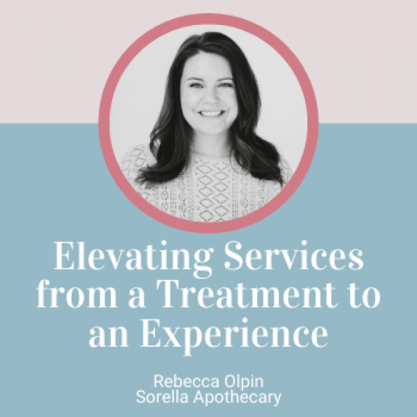 Elevating your Service from a Treatment to an Experience