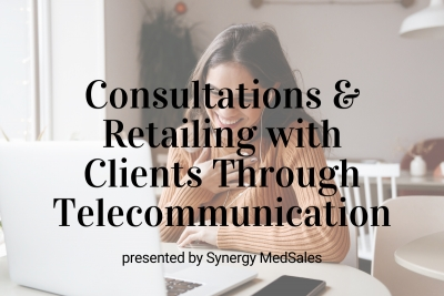 Upcoming Webinar: Consultations & Retailing with Clients Through Telecommunication