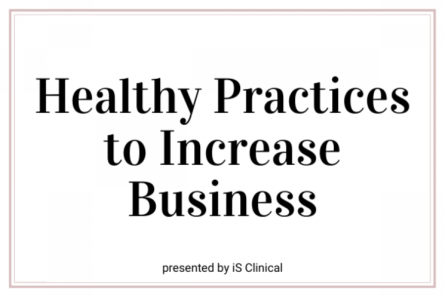 Upcoming Webinar! Healthy Practices to Increase Business