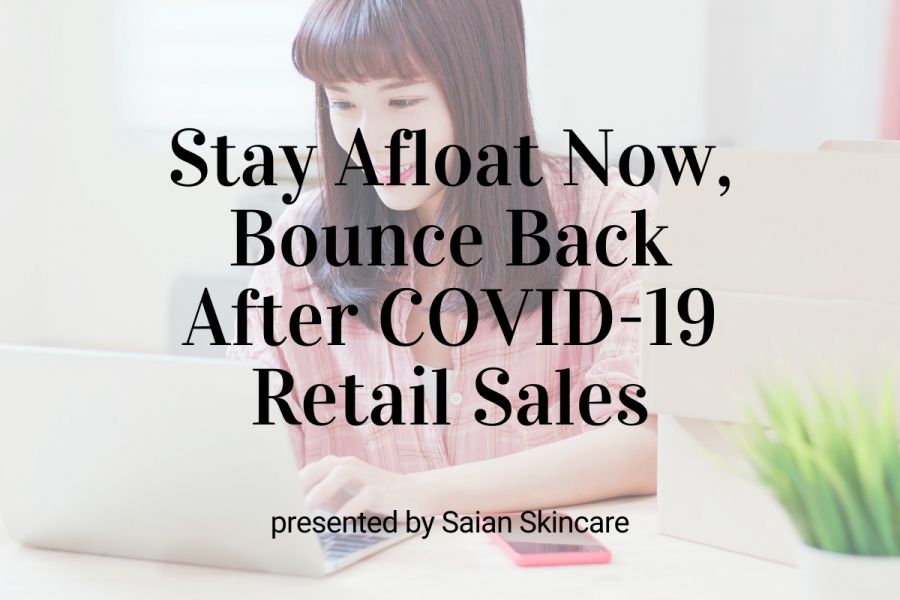 Upcoming Webinar- Stay Afloat Now, Bounce Back After the COVID-19 Crisis with Retail Sales