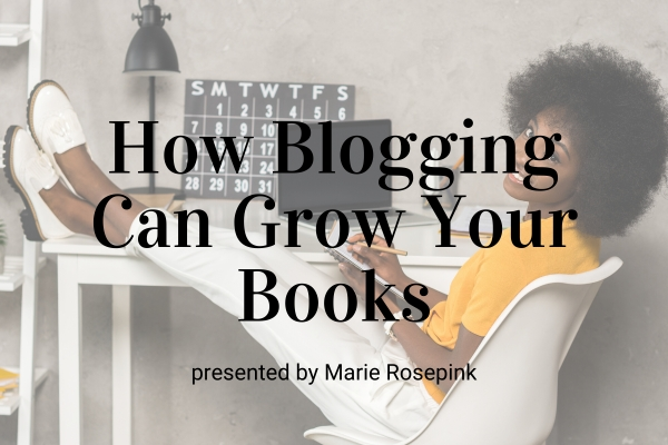 Webinar: How Blogging Can Grow Your Books