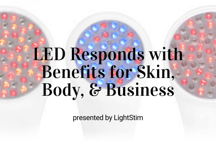 LED Responds With Benefits for Skin, Body, & Business