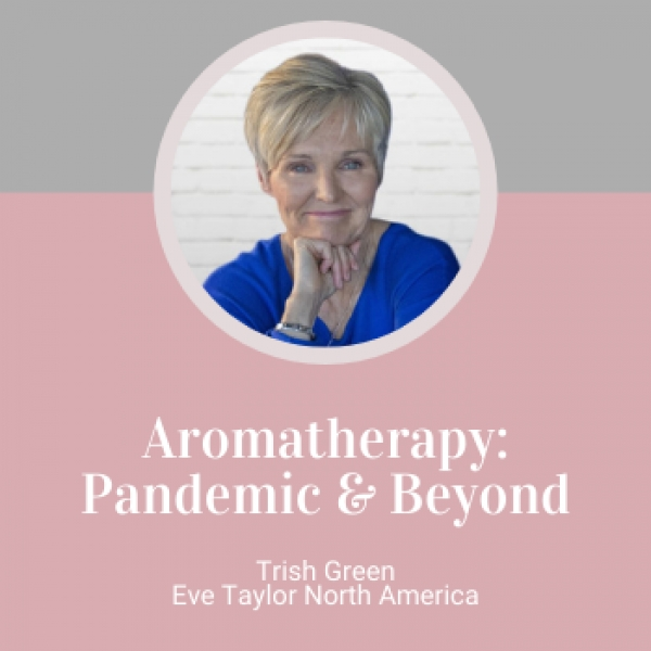 Aromatherapy: Pandemic and Beyond