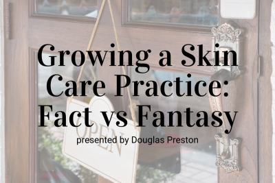 Growing a Skin Care Practice