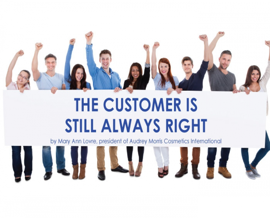 The Customer Is  Still Always Right