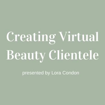 Creating Virtual Beauty Clientele